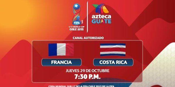 Ver Francia vs Costa Rica en Vivo – Mundial Sub 17 2015
