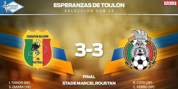 Resultado final Malí vs México Hoy Torneo de Toulon 2016