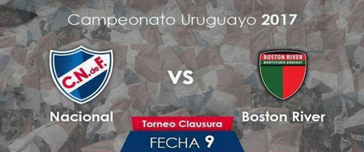 Nacional vs Boston River en Vivo 2017 Fútbol Uruguay