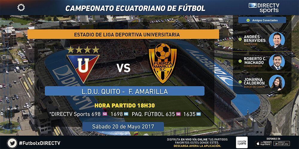 LDU Quito vs Fuerza Amarilla en Vivo Fútbol Ecuador 2017