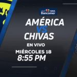 Canal 5 América vs Chivas en Vivo Liga MX 2017