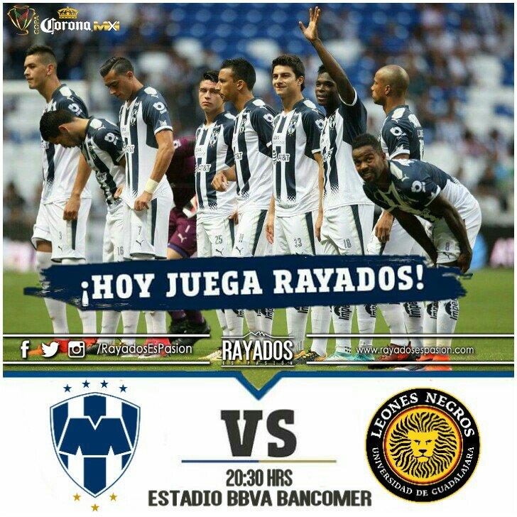 Rayados vs Leones Negros en Vivo Canal 5 Copa MX 2017