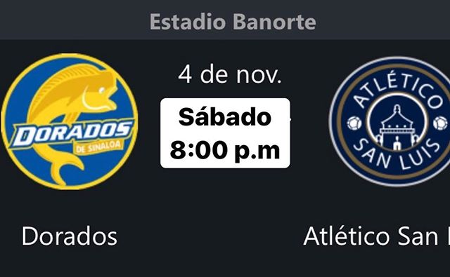 Dorados vs Atlético San Luis en Vivo Ascenso MX 2017