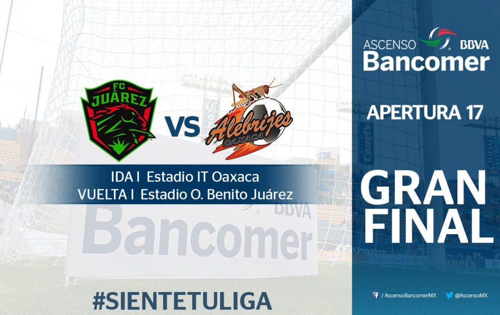Partido de ida Alebrijes vs Juárez en Vivo 2017 final Ascenso MX 2017