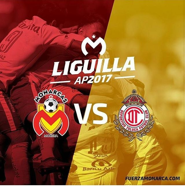 Vuelta Morelia vs Toluca en Vivo Liguilla Liga MX 2017