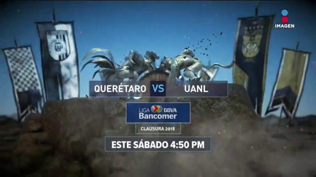 En que canal juega Querétaro vs Tigres en Vivo Liga MX 2018