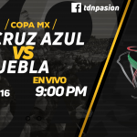 en Vivo Cruz Azul vs Puebla 2018 Copa MX 2018