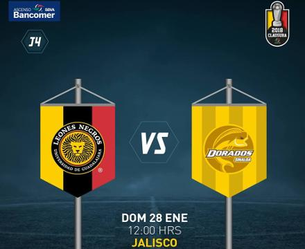 Leones Negros vs Dorados en Vivo por Internet Ascenso MX 2018
