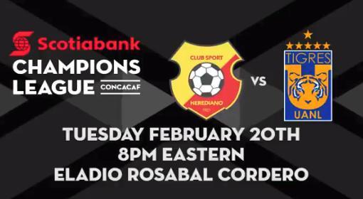 Herediano vs Tigres en Vivo Por internet CONCACAF Liga de Campeones 2018