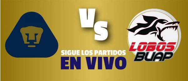 Pumas vs Lobos BUAP en Vivo Copa MX 2018