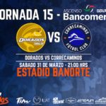 Dorados vs Correcaminos en Vivo Ascenso MX 2018