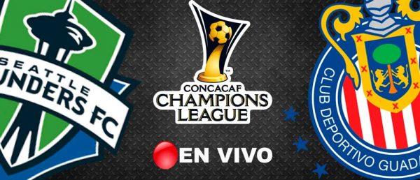 Seattle Sounders vs Chivas en Vivo CONCACAF Liga de Campeones 2018