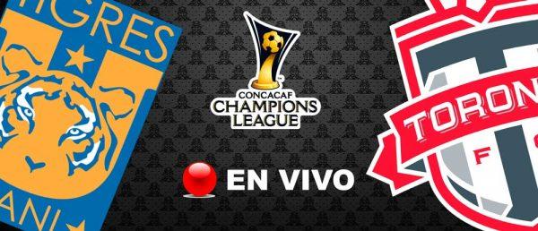 Tigres vs Toronto en Vivo CONCACAF Liga de Campeones 2018