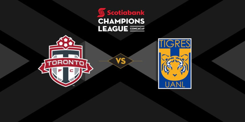 Toronto vs Tigres en Vivo CONCACAF Liga de Campeones 2018