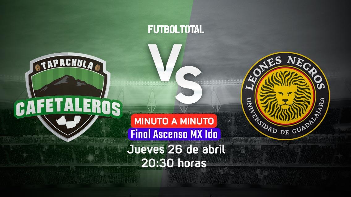 Minuto a minuto Cafetaleros vs U de G en Vivo Ascenso MX 2018