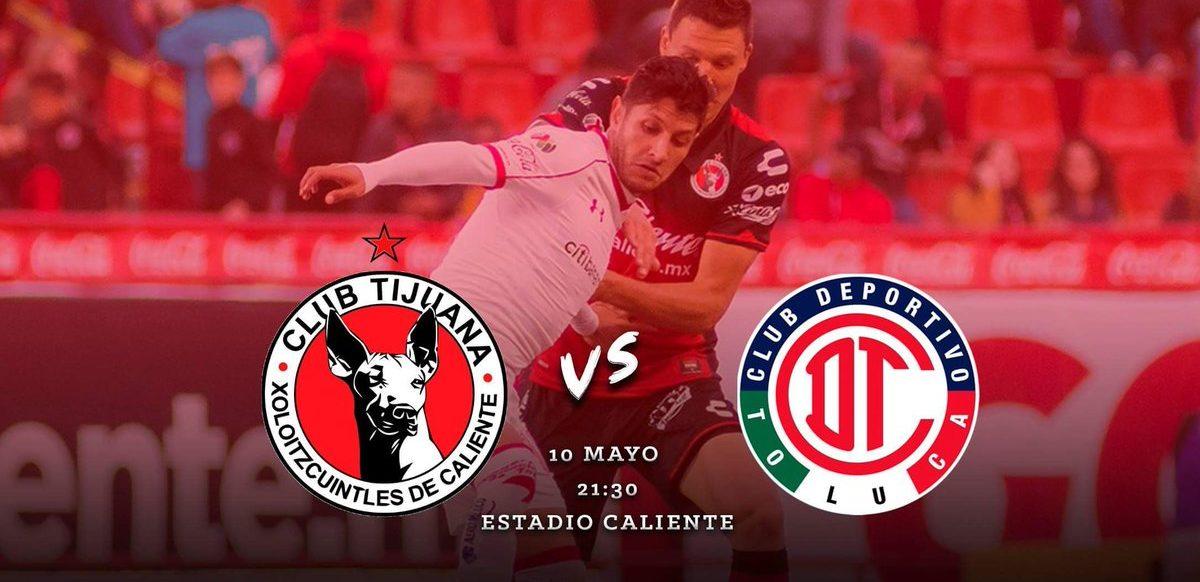 Descubre en que canal juega Xolos vs Toluca semifinal en vivo Liga MX 2018