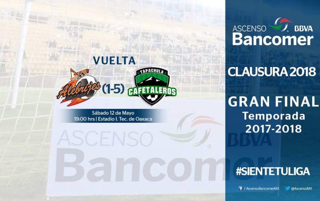 En que canal juega Alebrijes vs Cafetaleros en Vivo la Gran final vuelta Ascenso MX 2018