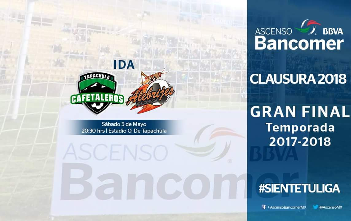 La gran final Cafetaleros vs Alebrijes en Vivo por el  Ascenso MX 2018