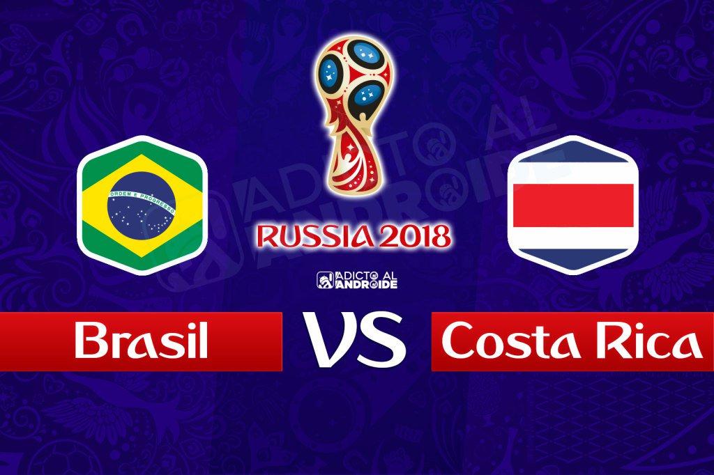 El partido en vivo Brasil vs Costa Rica por internet Rusia 2018