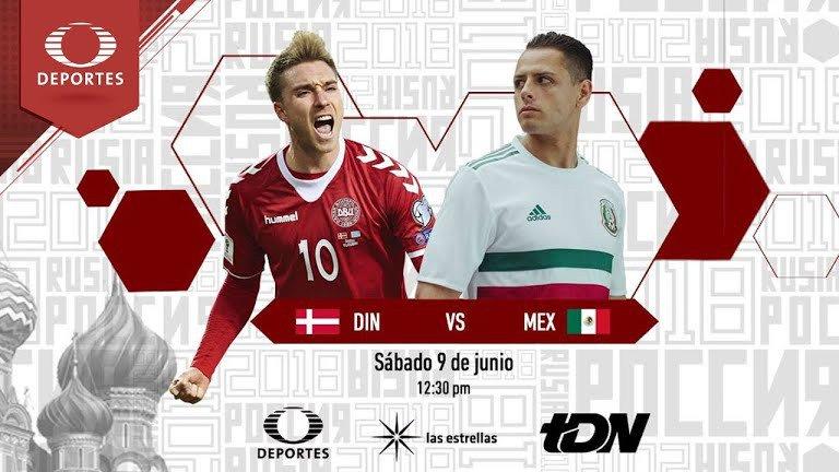En que canal juega la Selección Mexicana vs Dinamarca en Vivo Amistoso 2018