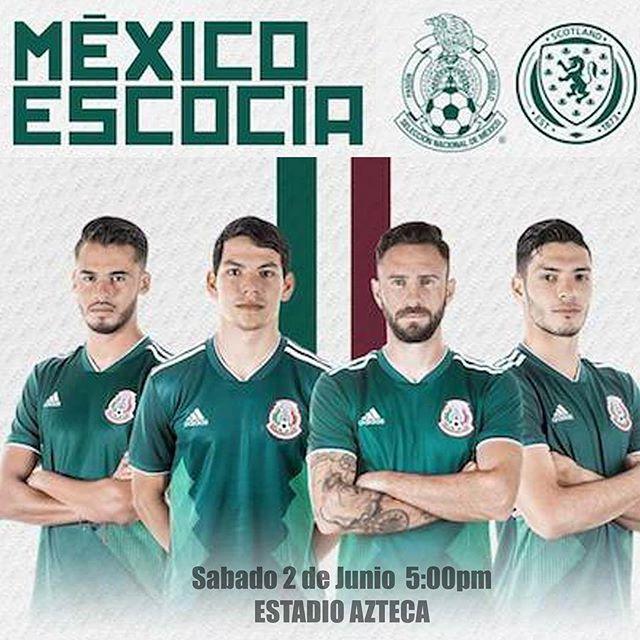 En que canal juega México vs Escocia en Vivo Amistoso 2018