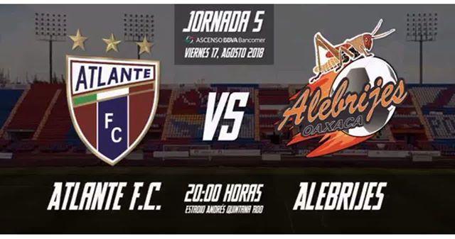 Minuto a minuto Atlante vs Alebrijes en Vivo por internet Ascenso MX 2018