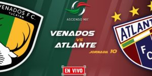 Partido 2018 Venados vs Atlante en Vivo Ascenso MX