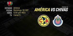 Partido de hoy América vs Chivas Clásico 2018 en Vivo Liga MX