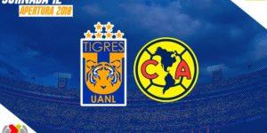 En que canal juega Tigres vs América 2018 en Vivo Liga MX